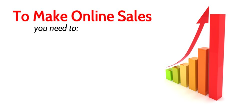 Make Online Sales - Convert Visitors Into Customers
